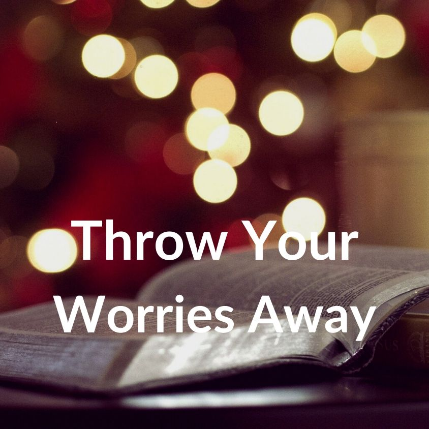 1 Peter 5:7 Cast Your Worry - VIDEO
