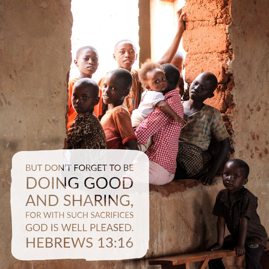 Hebrews 13:16 - Doing Good and Sharing - Bible Verses To Go