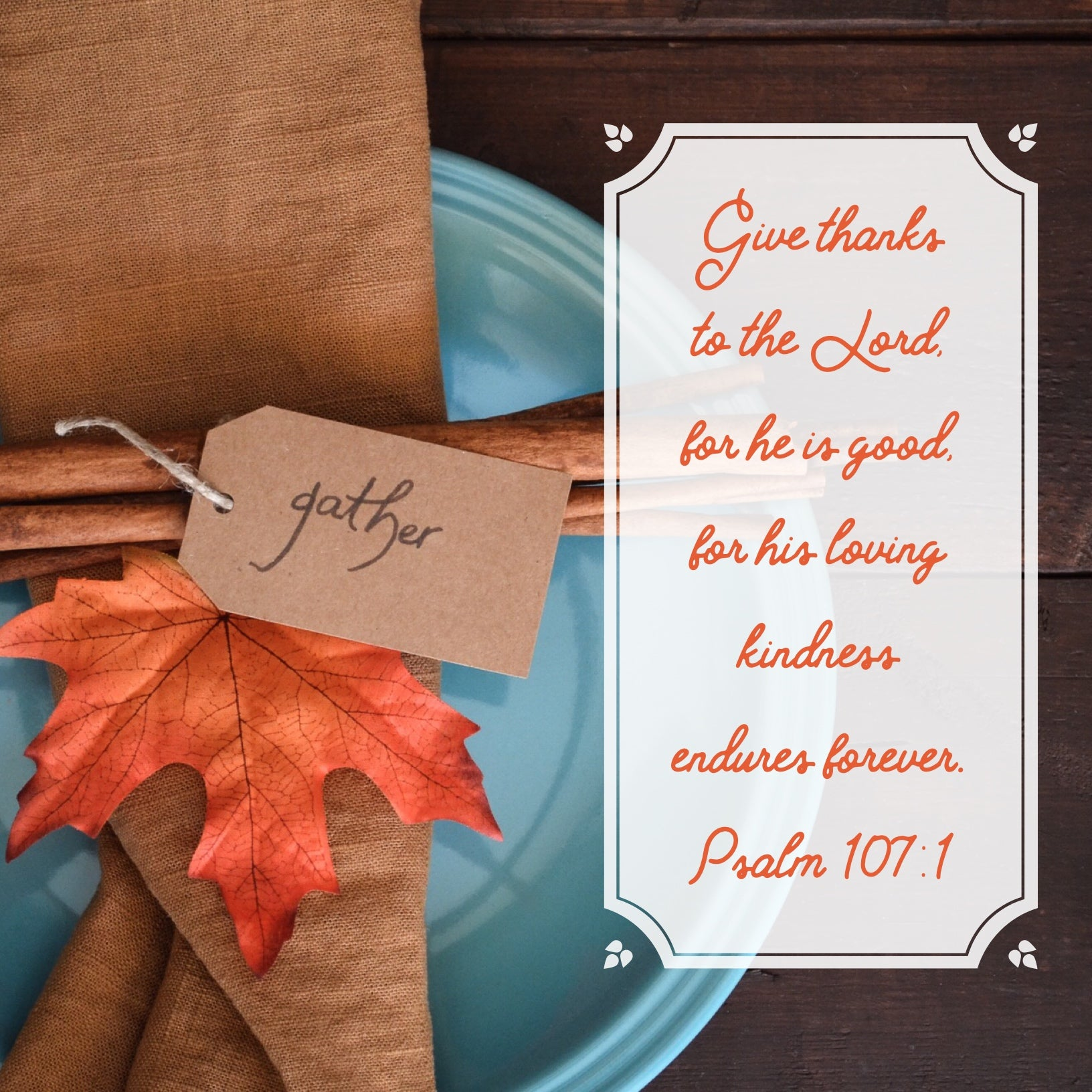 Psalm 107:1 - Loving Kindness