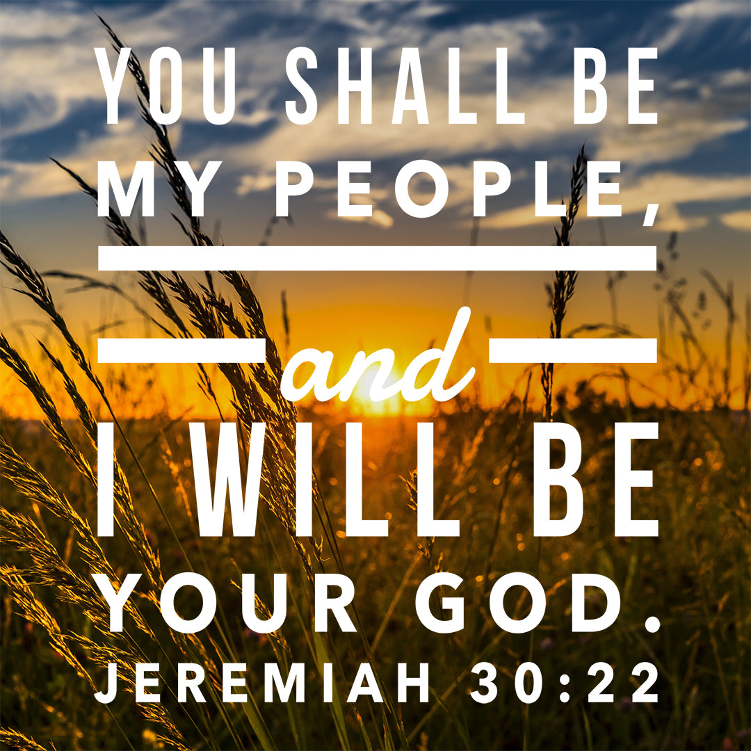 Jeremiah 30:22 - I Will Be Your God - Bible Verses To Go