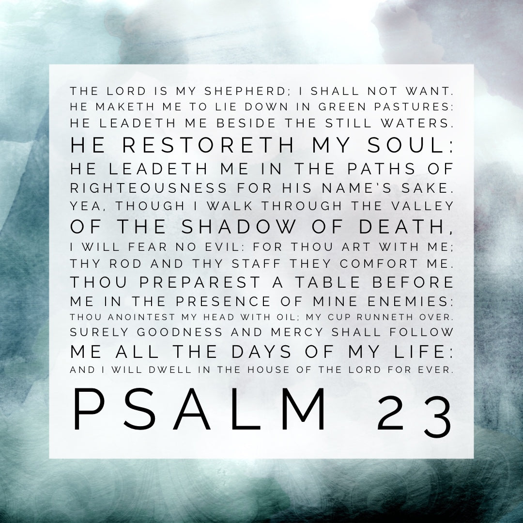 Psalm 23 - Lord is My Shepherd