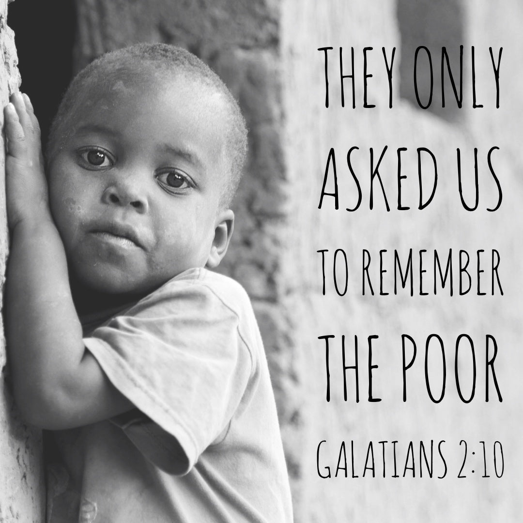 Galatians 2:10 - Remember the Poor