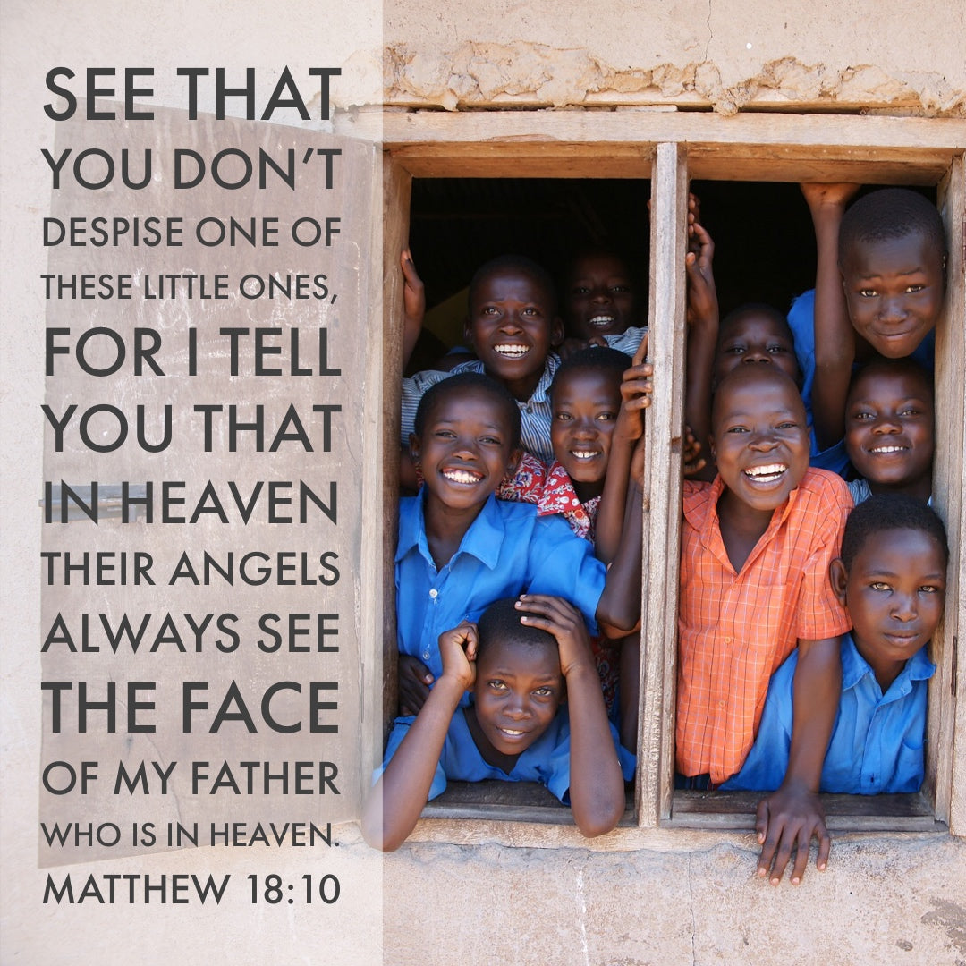 Matthew 18:10 - Don't Despise These Little Ones - Bible Verses To Go