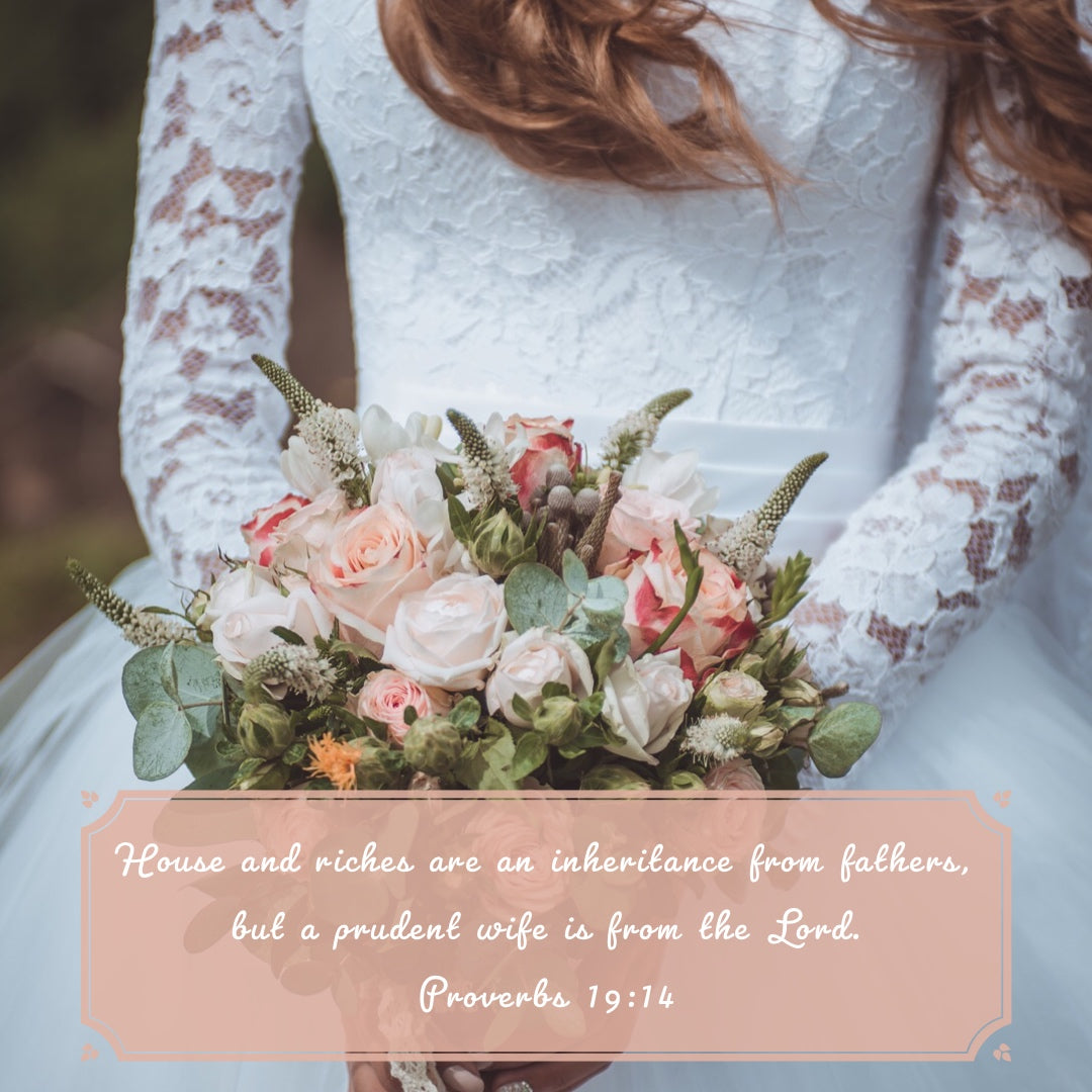Proverbs 19:14 - A Prudent Wife Is From the Lord