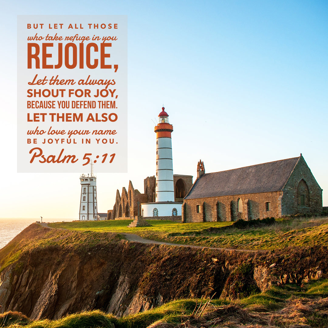 Psalm 5:11 - Be Joyful in You - Bible Verses To Go