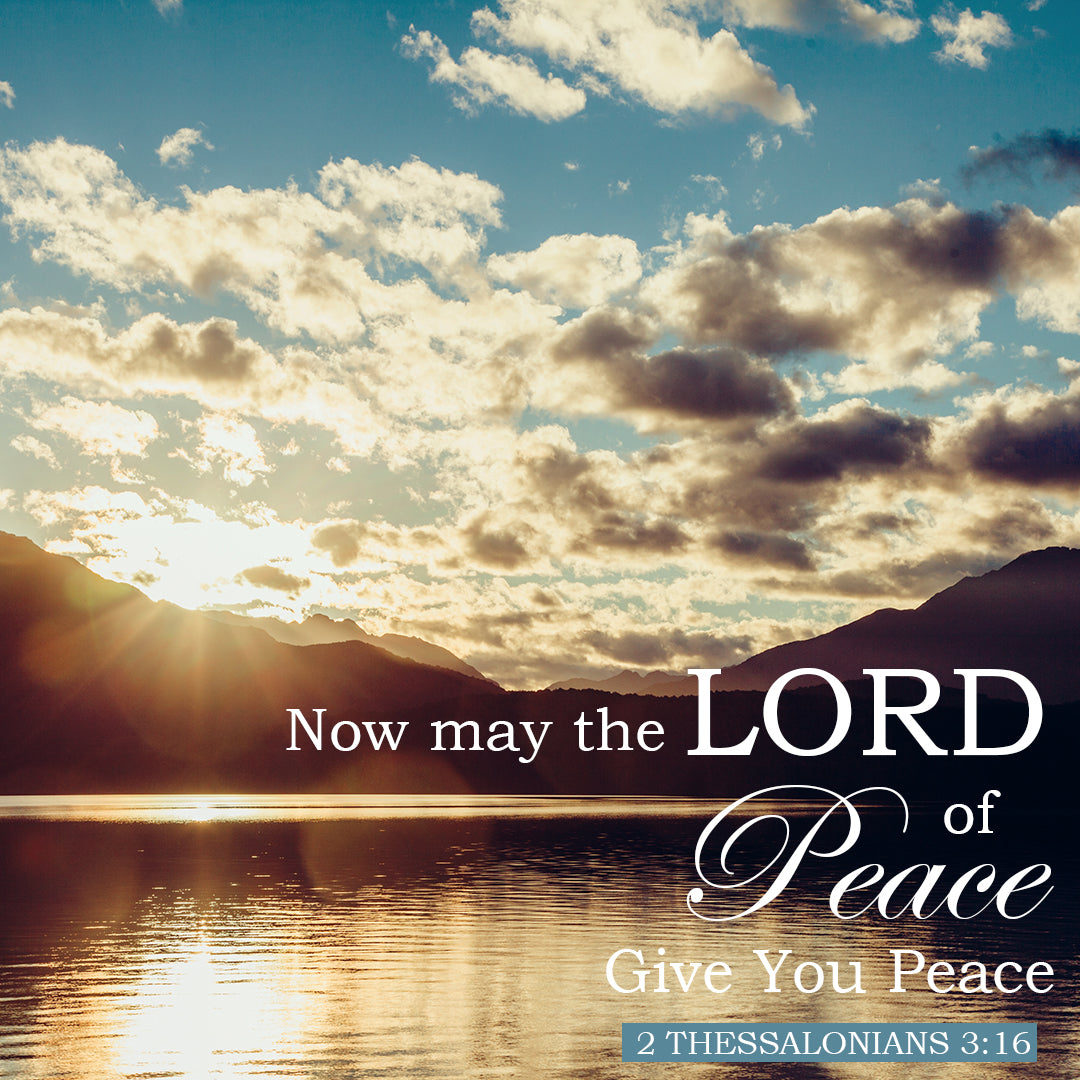 2 Thessalonians 3:16 - Peace - Bible Verses To Go