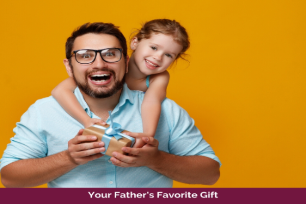The Father of All Gifts: A Dad Friendly Gift Guide