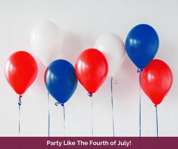 Party Like the Fourth of July!