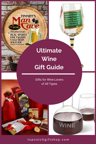 Wine Gifts for All the Wine Lovers Top Notch Gift Shop