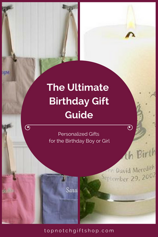 Top Notch Gift Shop Ultimate Birthday Gift Guide