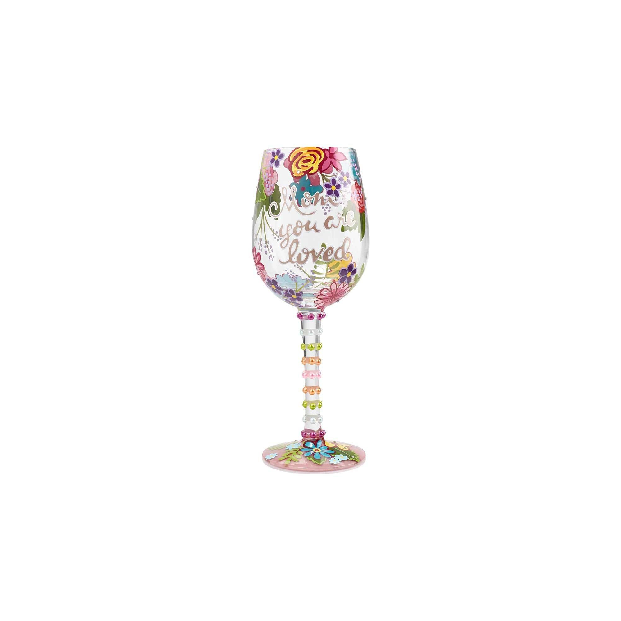 Mom, You Are Loved Wine Glass by Lolita®-Wine Glass-Designs by Lolita® (Enesco)-Top Notch Gift Shop