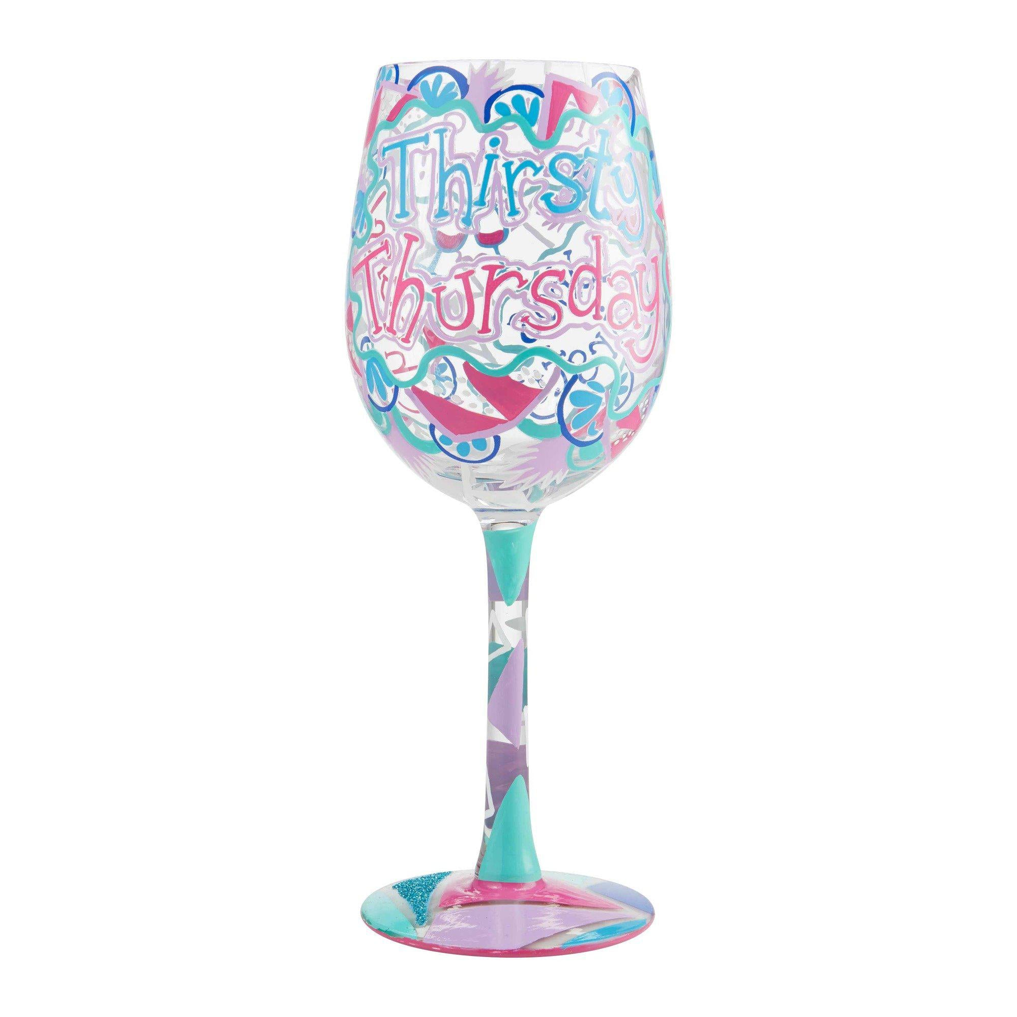 Thirsty Thursday Wine Glass by Lolita®-Wine Glass-Designs by Lolita® (Enesco)-Top Notch Gift Shop