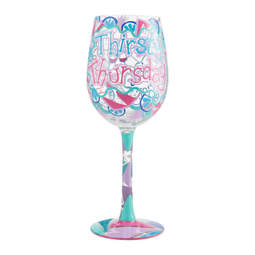 Thirsty Thursday Wine Glass by Lolita®