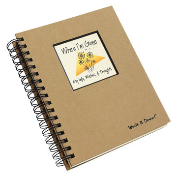 When I'm Gone - My Info, Wishes, & Thoughts Journal