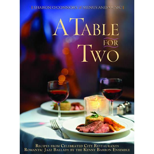 A Table for Two: Gourmet Cookbook with Music-Menus and Music-Top Notch Gift Shop