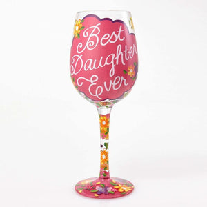 Best Daughter Ever Wine Glass by Lolita®-Wine Glass-Designs by Lolita® (Enesco)-Top Notch Gift Shop
