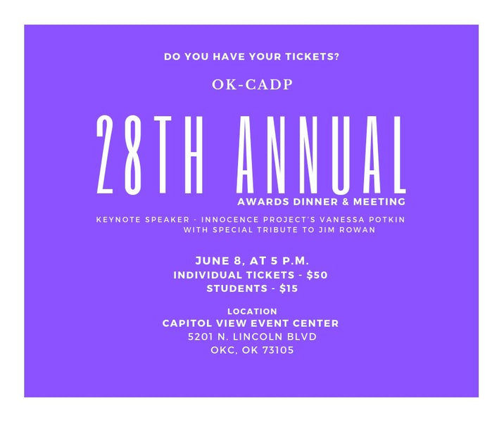 The 28th AnnualNEWS RELEASE:  Oklahoma Coalition to Abolish the Death Penalty (OK-CADP) Awards Dinner & Meeting