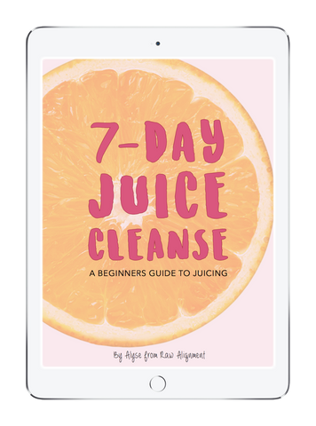 Raw Aligment 7-Day Juice Cleanse A Beginners Guide To Juicing