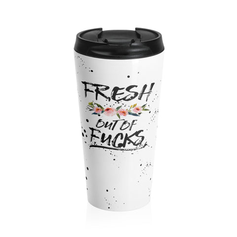 Fresh out of Fucks Splatter Stainless Steel Travel Mug