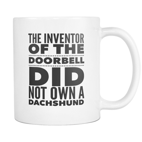 The Inventor of the Doorbell did not own a dachshund 11 and 15oz