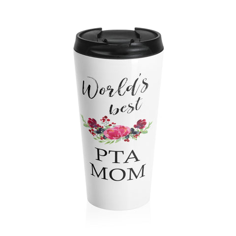 Worlds Best PTA Mom Stainless Steel Travel Mug