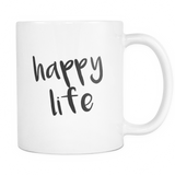 Happy Life Coffee Mug
