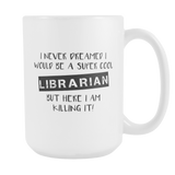 Super Cool Librarian Coffee Mug