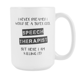 Super Cool Speech Therapist 15oz Mug
