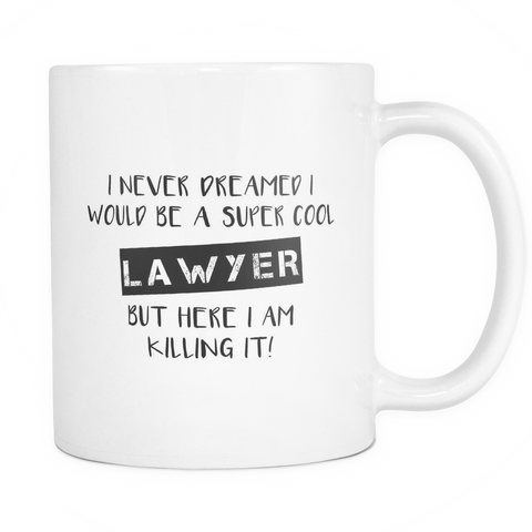 Super Cool Lawyer Mug
