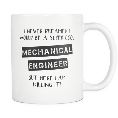 Super Cool Mechanical Engineer Coffee Mug