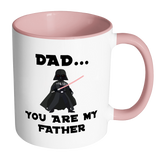 Dad You Are My Father Accent Mug