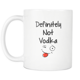 Definitely Not Vodka 11oz Mug