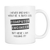 Super Cool Computer Engineer 11oz Coffee Mug