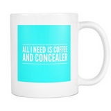Coffee and Concealer Coffee Mug