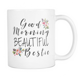 Good Morning Bestie Coffee Mug
