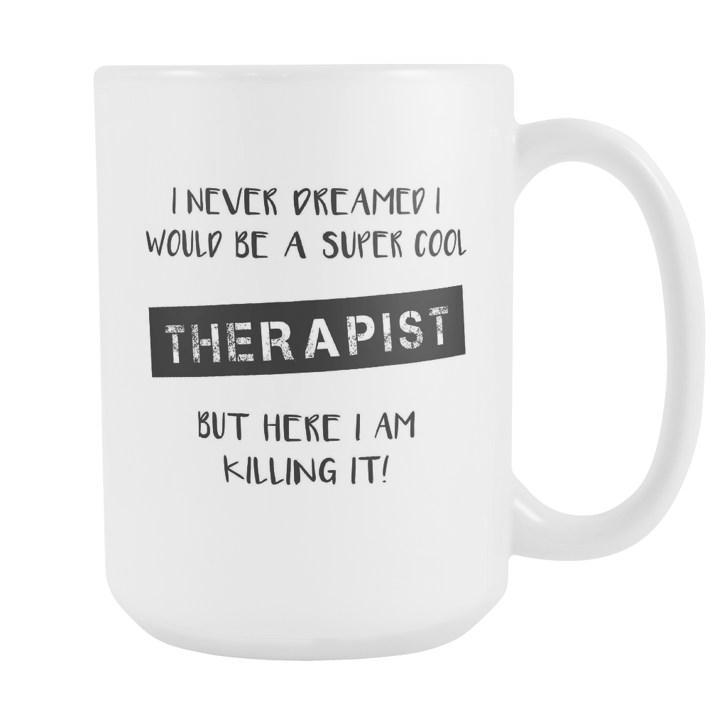 Super Cool Therapist 15oz Mug