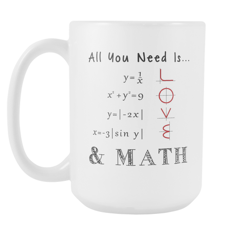 All You Need is Love & Math 15Oz