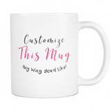Custom Coffee Mug