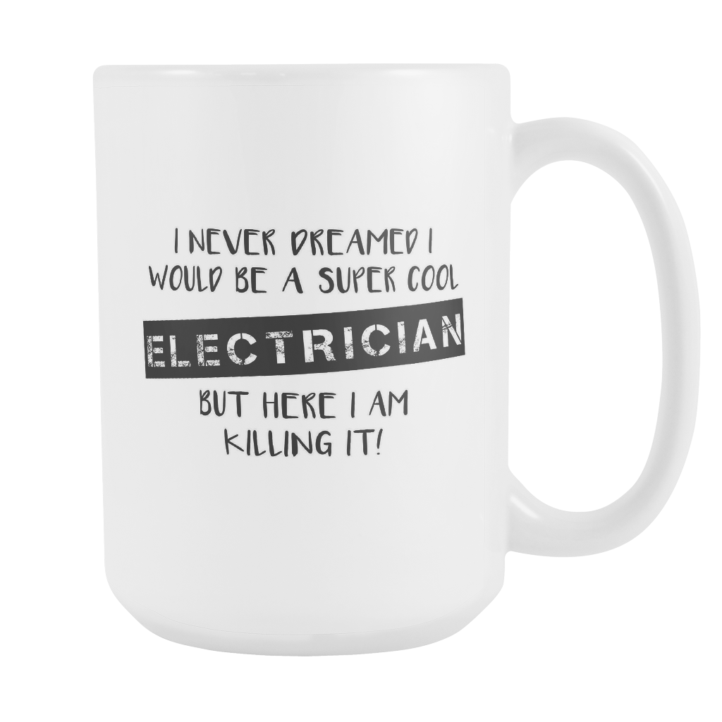 Super Cool Electrician 15oz Mug