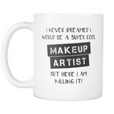 Super Cool Makeup Artist Mug