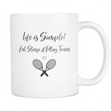 Eat Sleep and Play Tennis Coffee Mug