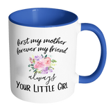 First My Mother Accent Mug
