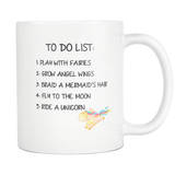 To Do List Play With Fairies Ride Unicorns 11oz Mug