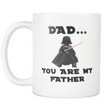Dad You Are My Father Mug
