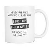 Super Cool Speech Therapist Coffee Mug