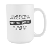 Super Cool Drone Pilot 15oz Mug