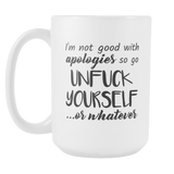 Unfuck Yourself 15oz Coffee Mug