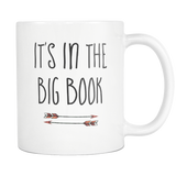 Its in the big book 11oz Mug - Arrow