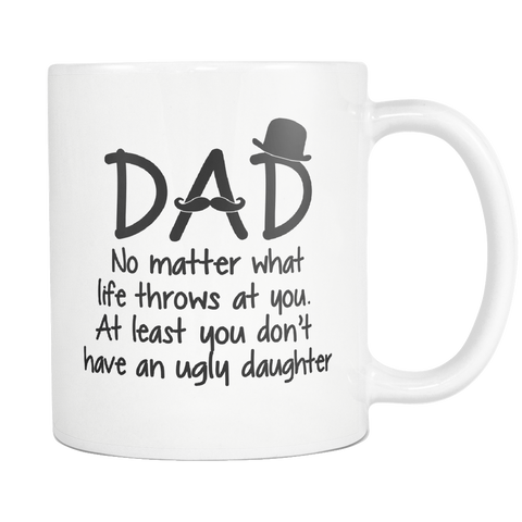 Dad Ugly Daughter 11oz Mug