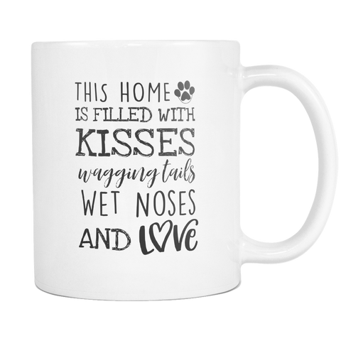 This Home Is Filled with Kisses 11oz & 15oz Mugs